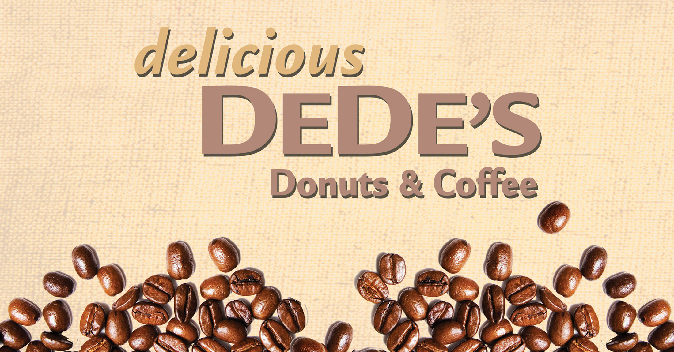 Delicious Dede's Donuts and Coffee